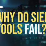 """Graphic for """"Why do SIEM tools fail?"""" blog"""