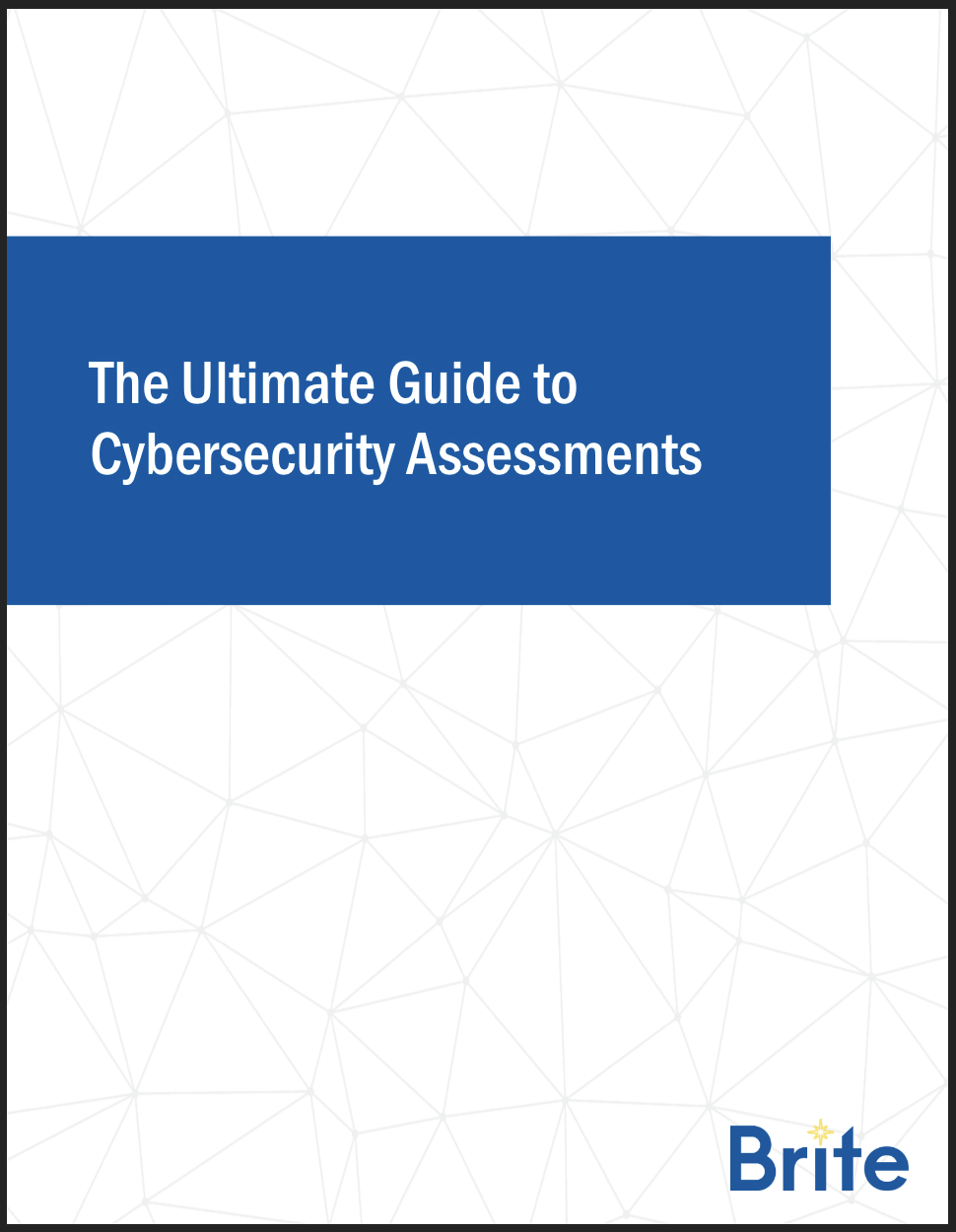The Ultimate Guide to Cybersecurity Assessments Cover