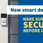New smart device? Make sure it's secure before using